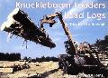 Knuckleboom Loaders Load Logs A Trip to the Sawmill