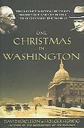 One Christmas in Washington Roosevelt and Churchill Forge the Grand Alliance