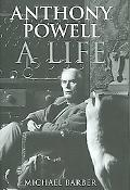 Anthony Powell A Life