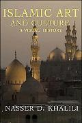 Islamic Art And Culture A Visual History
