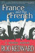 France and the French A Modern History