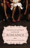 Finley Sisters' Oath of Romance (Indigo)