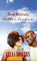 Best Friends; Better Lovers