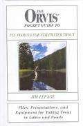 Orvis Pocket Guide to Fly Fishing for Stillwater Trout