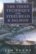 Teeny Technique for Steelhead and Salmon