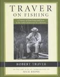 Traver On Fishing