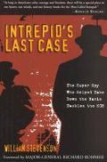 Intrepid's Last Case The Super Spy Who Helped Take Down the Nazis Tackles the KGB