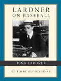 Lardner on Baseball