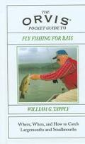 Orvis Pocket Guide to Fly Fishing for Bass Where, When, and How to Catch Largemouths and Sma...