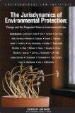 The Jurisdynamics of Environmental Protection: Change and the Pragmatic Voice in Environment...