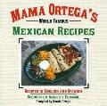 Mama Ortega's World Famous Mexican Cook Book