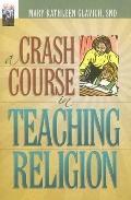 Crash Course in Teaching Religion