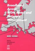 Broadband Access, WDM Metro and Network Management