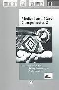 Medical and Care Compunetics 2