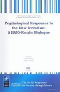 Psychological Responses to the New Terrorism A Nato-Russia Dialogue