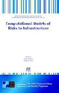 Computational Models of Risks to Infrastructure