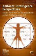 Ambient Intelligence Perspectives: Selected Papers from the first International Ambient Inte...