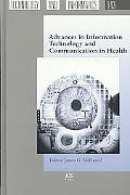 Advances in Information Technology and Communication in Health - Volume 143 Studies in Healt...