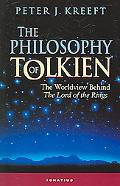 Philosophy of Tolkien The Worldview Behind The Lord of the Rings