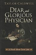 Dear and Glorious Physician