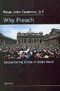 Why Preach: Encountering Christ in God's Word