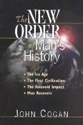 New Order of Man's History