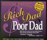 Rich Dad Poor Dad: What the Rich Teach Their Kids About Money - That the Poor and the Middle...