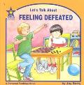 Let's Talk About Feeling Defeated A Personal Feelings Book