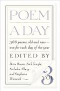 Poem A Day 366 Poems, Old and New, to Learn by Heart and Take to Heart
