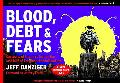 Blood, Debt & Fears Cartoons of the First Half of the Last Half of the Bush Administration