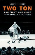 Two Ton One Night, One Fight -tony Galento V. Joe Louis