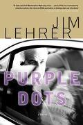 Purple Dots A Novel