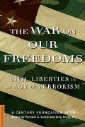 War on Our Freedoms Civil Liberties in an Age of Terrorism