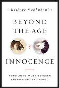 Beyond the Age of Innocence A Worldly View of America