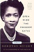 Open Wide The Freedom Gates A Memoir