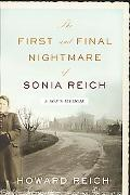 First and Final Nightmare of Sonia Reich A Son's Memoir