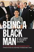 Being a Black Man At the Corner of Progress and Peril