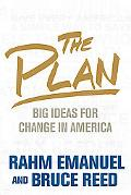 The Plan: Big Ideas for Change in America
