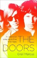 Doors : A Lifetime of Listening to Five Wild Years