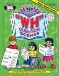 216 Fold and Say WH Question Scenes