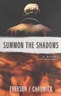 Summon the Shadows