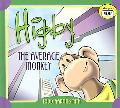 Higby the Average Monkey