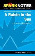 Sparknotes a Raisin in the Sun