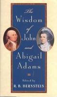 Wisdom of John and Abigail Adams