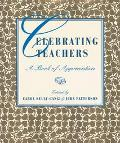 Celebrating Teachers A Book of Appreciation