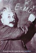 E=Mc2 The Great Ideas That Shaped Our World