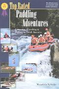 Top Rated Paddling Adventures Canoeing, Kayaking & Rafting in North America