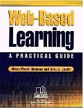 Web Based Learning A Practical Guide