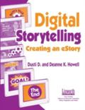 Digital Storytelling Creating an Estory