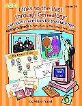 Links To The Past Through Genealogy Curriculum Activities For The Classroom